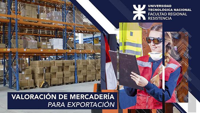 Cursos argentcomex UTN Valoración de mercadería para exportación